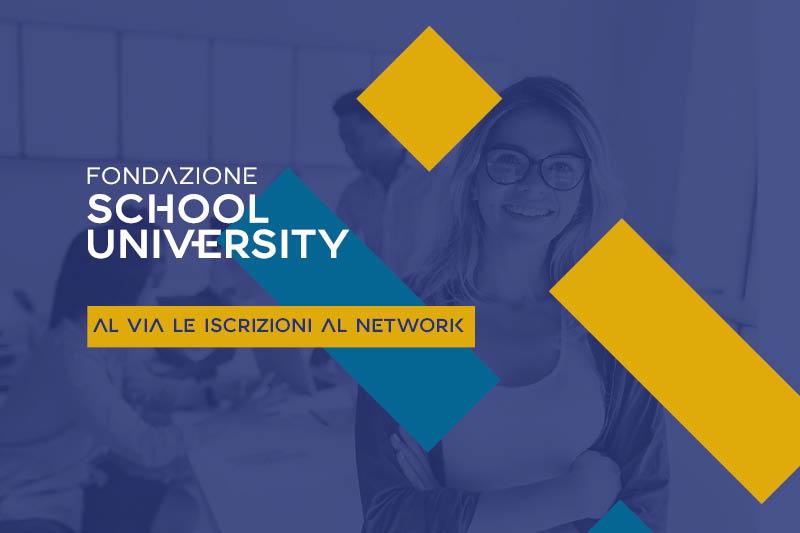 Al via le iscrizioni al network di Fondazione School University
